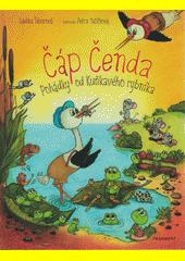 Čáp Čenda : pohádky od Kuňkavého rybníka  (odkaz v elektronickém katalogu)