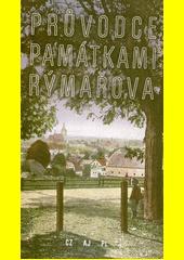 Průvodce památkami Rýmařova = A guidebook to Rýmařov's sights = Przewodnik po zabytkach Rýmařova  (odkaz v elektronickém katalogu)