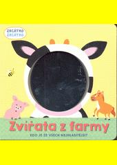Zvířata z farmy : kdo je ze všech nejhlasitější?  (odkaz v elektronickém katalogu)