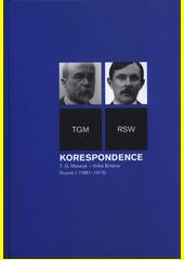 Korespondence T.G. Masaryk - Velká Británie. Svazek I., (1881-1915)  (odkaz v elektronickém katalogu)