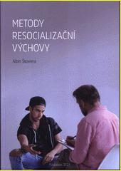 Metody resocializační výchovy  (odkaz v elektronickém katalogu)