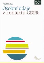 Osobní údaje v kontextu GDPR  (odkaz v elektronickém katalogu)