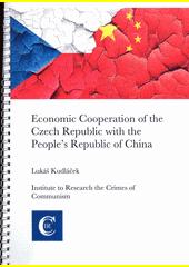 Economic cooperation of the Czech Republic with the People's Republic of China  (odkaz v elektronickém katalogu)