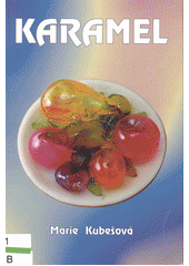 Karamel  (odkaz v elektronickém katalogu)