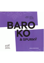 Baroko & Spurný (odkaz v elektronickém katalogu)