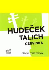 Hudeček, Talich, Červinka (odkaz v elektronickém katalogu)