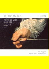 Pieces de viole. Livre II, 1738  (odkaz v elektronickém katalogu)