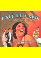 Café De Paris : 50 Grands Succes Francais (odkaz v elektronickém katalogu)