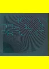 Roman Dragoun Projekt (odkaz v elektronickém katalogu)
