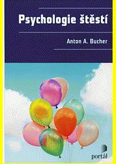 Psychologie štěstí  (odkaz v elektronickém katalogu)