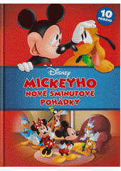 Mickeyho nové 5minutové pohádky  (odkaz v elektronickém katalogu)