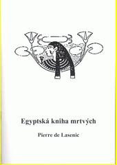 Egyptská kniha mrtvých  (odkaz v elektronickém katalogu)