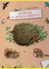 Zvířata a jejich úkryty  (odkaz v elektronickém katalogu)