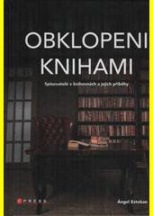 Obklopeni knihami  (odkaz v elektronickém katalogu)