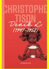 Deník L. : (1947-1952)  (odkaz v elektronickém katalogu)
