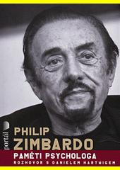 Philip Zimbardo : paměti psychologa  (odkaz v elektronickém katalogu)