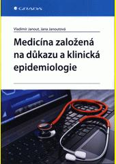 Medicína založená na důkazu a klinická epidemiologie  (odkaz v elektronickém katalogu)
