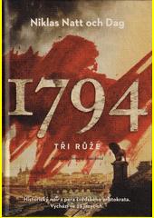 1794 : tři růže  (odkaz v elektronickém katalogu)