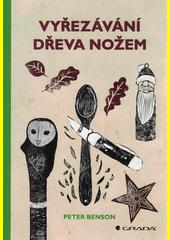 Vyřezávání dřeva nožem  (odkaz v elektronickém katalogu)
