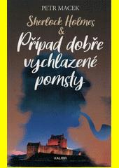 Sherlock Holmes & Případ dobře vychlazené pomsty  (odkaz v elektronickém katalogu)