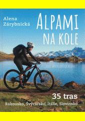 Alpami na kole  (odkaz v elektronickém katalogu)