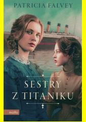 Sestry z Titaniku  (odkaz v elektronickém katalogu)