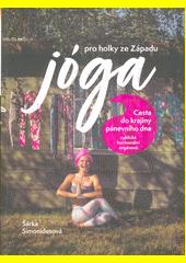 Jóga pro holky ze Západu  (odkaz v elektronickém katalogu)