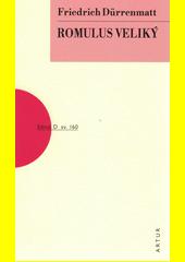Romulus Veliký  (odkaz v elektronickém katalogu)