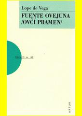 Fuente Ovejuna : (Ovčí Pramen)  (odkaz v elektronickém katalogu)