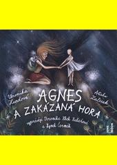Agnes a zakázaná hora  (odkaz v elektronickém katalogu)