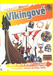 Objevuj!. Vikingové  (odkaz v elektronickém katalogu)