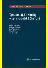 Zpravodajské služby a zpravodajská činnost  (odkaz v elektronickém katalogu)