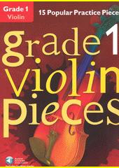 Violin pieces. Grade 1 Grade 1 (odkaz v elektronickém katalogu)
