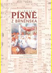 Lidové písně z Brněnska  (odkaz v elektronickém katalogu)