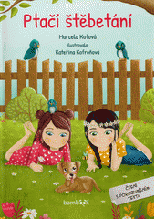 Ptačí štěbetání : čtení s porozuměním textu  (odkaz v elektronickém katalogu)