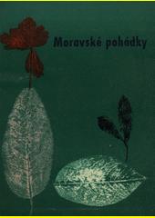 Moravské pohádky  (odkaz v elektronickém katalogu)