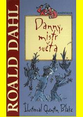 Danny, mistr světa  (odkaz v elektronickém katalogu)
