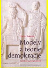Modely a teorie demokracie  (odkaz v elektronickém katalogu)