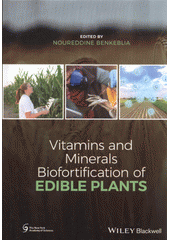 Vitamins and minerals bio-fortification of edible plants