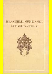 Evangelii nuntiandi = Hlásání evangelia : Apoštolská exhortace Pavla VI. z 8. prosince 1975 / Obálka a graf. úprava Pavel Vodička (odkaz v elektronickém katalogu)