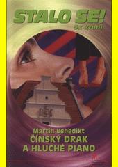 Čínský drak a hluché piano  (odkaz v elektronickém katalogu)