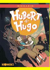 Hubert & Hugo. 1  (odkaz v elektronickém katalogu)