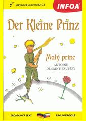 Der kleine Prinz = Malý princ  (odkaz v elektronickém katalogu)