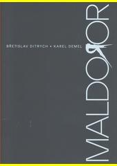 Maldoror 2020 : setkání s Isidorem Ducassem : (poznámky, výpisky, vzkazy, volání, ozvěny)  (odkaz v elektronickém katalogu)