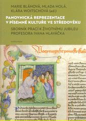 Panovnická reprezentace v písemné kultuře ve středověku : sborník prací k životnímu jubileu profesora Ivana Hlaváčka  (odkaz v elektronickém katalogu)