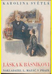 Láska k básníkovi : povídka  (odkaz v elektronickém katalogu)