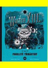 Warren XIII. a prokleté třináctiny  (odkaz v elektronickém katalogu)