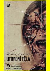 Utrpení těla  (odkaz v elektronickém katalogu)