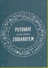 Putování Zodiarotem  (odkaz v elektronickém katalogu)