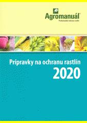 Prípravky na ochranu rastlín ... (odkaz v elektronickém katalogu)